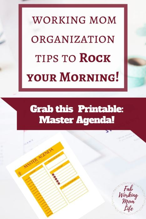 Working Mom Organization Tips to Rock your Morning | Grab this master agenda printable and organize your morning routine today! Morning Routine Tips for Busy Moms that Will Make You an Organized Rockstar