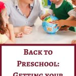 Back to Preschool: Getting your Kids Ready