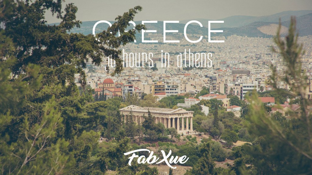 36 Hours in Athens – Live like an Athenian