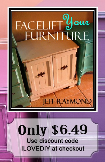 Color your world with paint, glaze & distressing. Our DIY eBook Facelift Your Furniture will show you how! Only $6.49 with discount code ILOVEDIY.