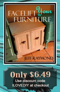 Facelift Your Furniture DIY eBook only $6.49 with code ILOVEDIY