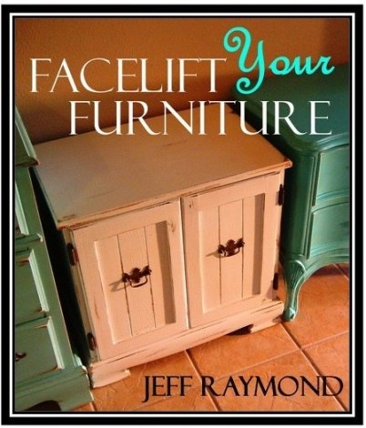Facelift Your Furniture DIY Refinishing eBook. Only $6.49 with code ILOVEDIY!