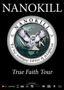 NANOKILL- True Faith Tour