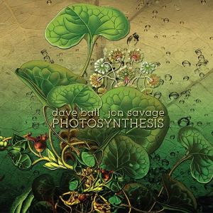 Dave Ball + Jon Savage - Photosynthesis 01