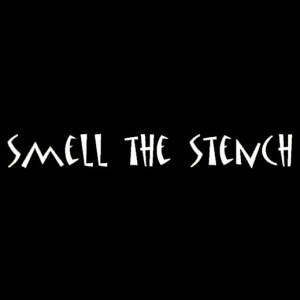 Smell The Stench