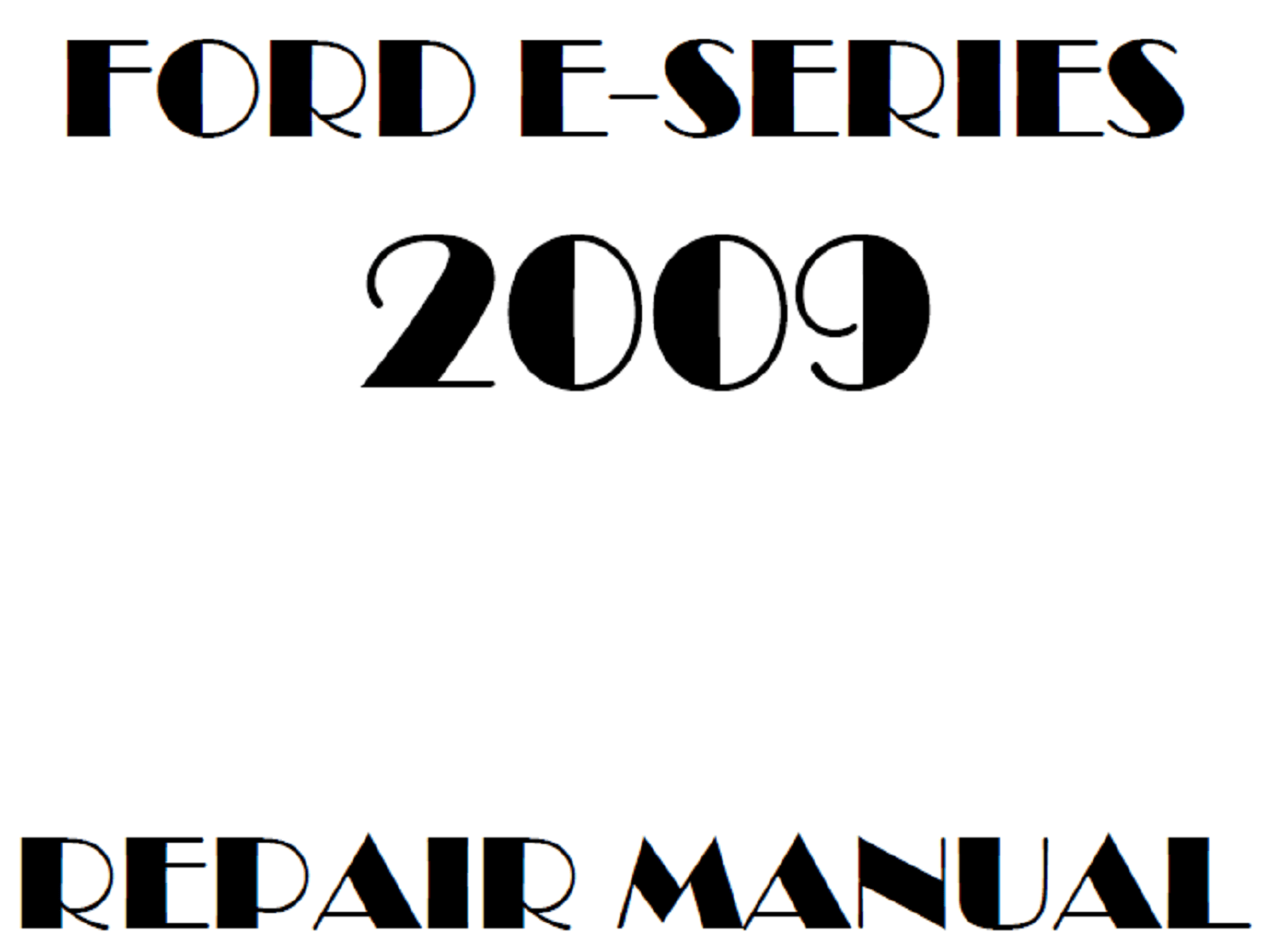 Ford E Series Repair Manual