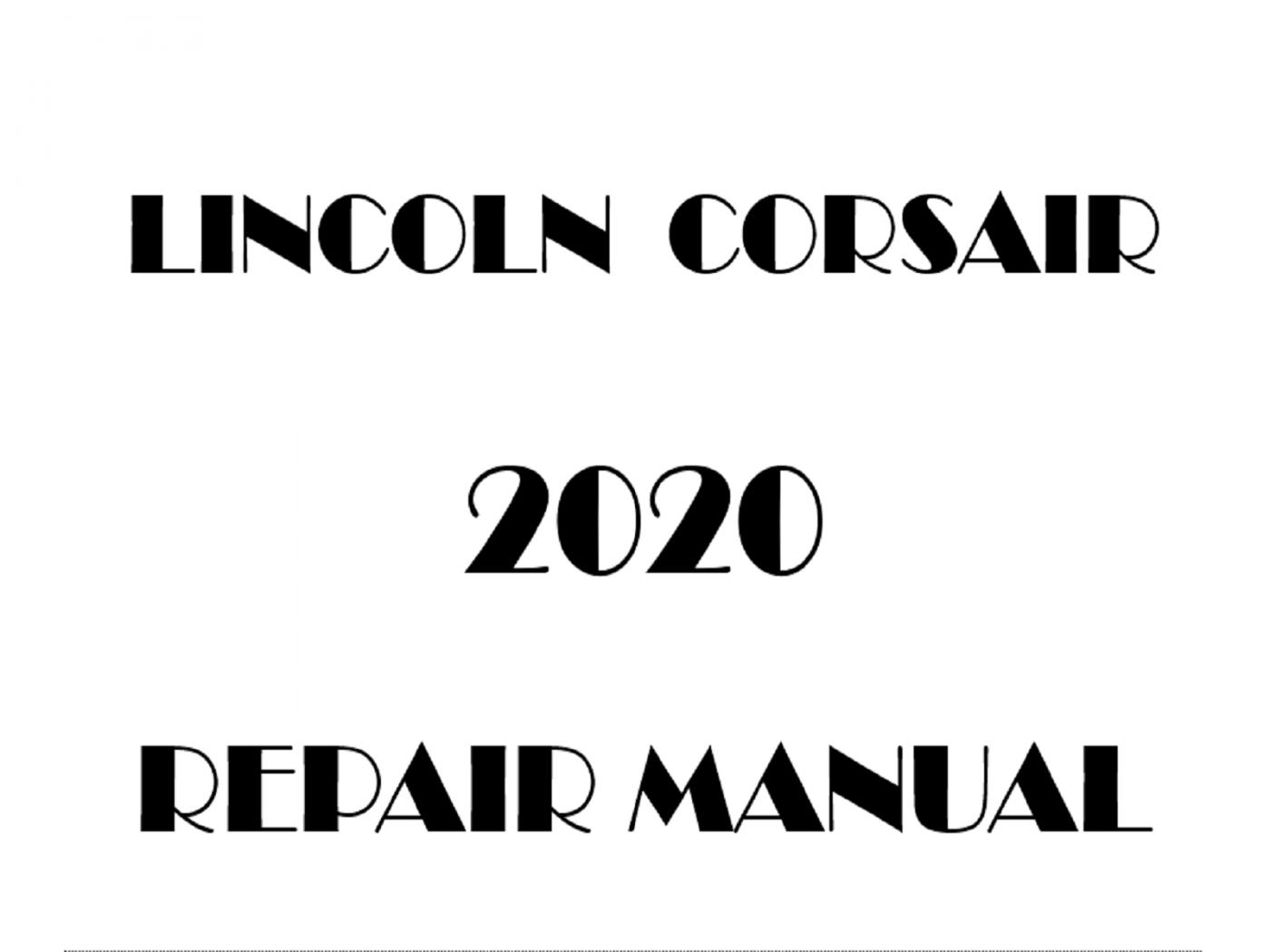 Lincoln Corsair Factory Repair Manual
