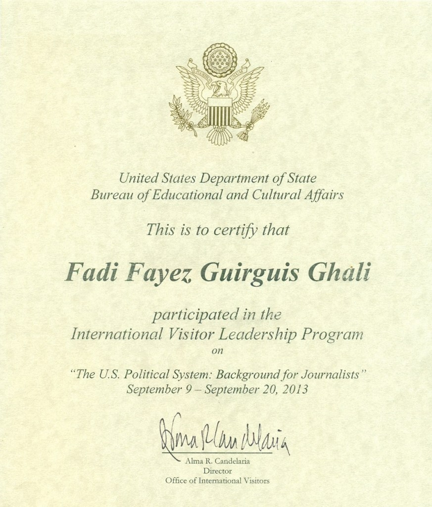 The International Visitor Leadership Program Certificate of Completion issued to Fadi Ghali from US Department of State in 2013 - Original Copies of Certificates