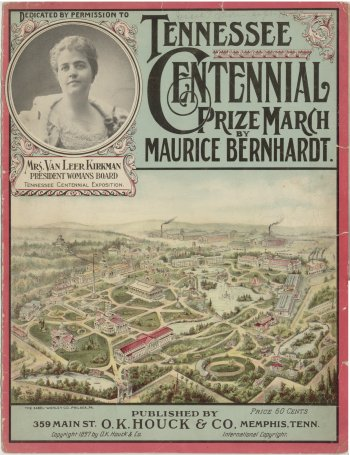 Tennessee Centennial Prize March by Maurice Bernhardt 1897 O. K. Houck & Co. publication  - Scotty Moore dot net