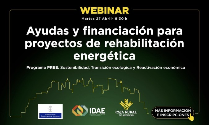 Webinar: Ayudas y financiación para proyectos de rehabilitación energética. Programa PREE: Sostenibilidad, Transición ecológica y Reactivación económica