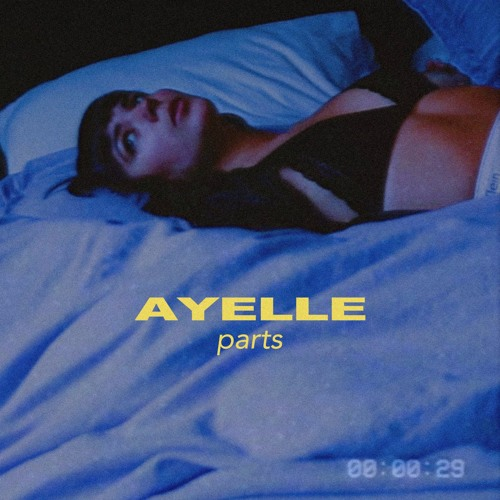 Ayelle - Parts (artwork faeton music)