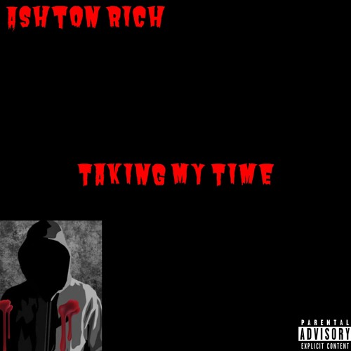 Ashton Rich - Taking My Time (artwork faeton music)