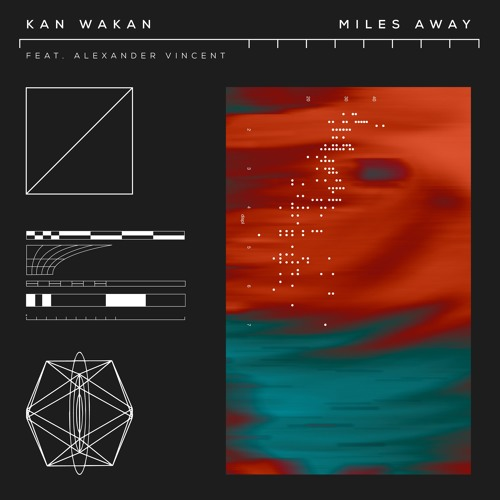 Kan Wakan - Miles Away (ft. Alexander Vincent) (artwork faeton music)