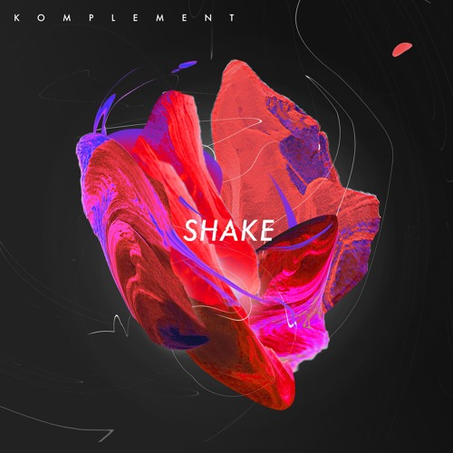 Komplement - Shake (artwork faeton music)
