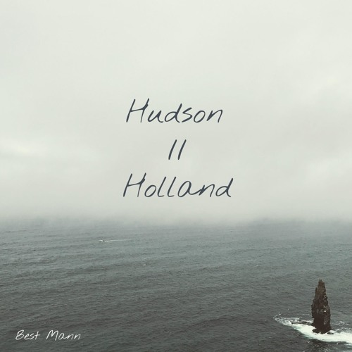 Best Mann - Hudson Holland (artwork faeton music)