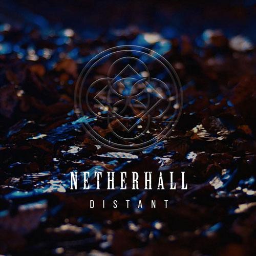 Netherhall - Distant (artwork faeton music)