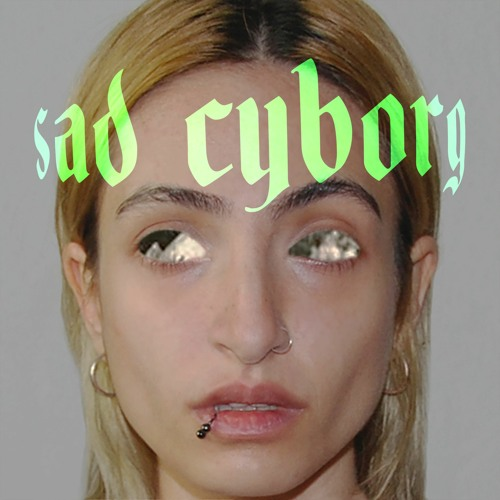 Lyhre - sad cyborg (artwork faeton music)