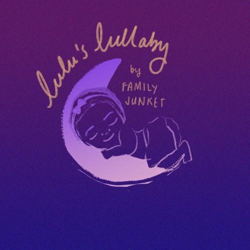 Family Junket - Lulu's Lullaby (artwork faeton music)