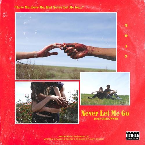 Axelle Goldie - Never Let Me Go (artwork faeton music)