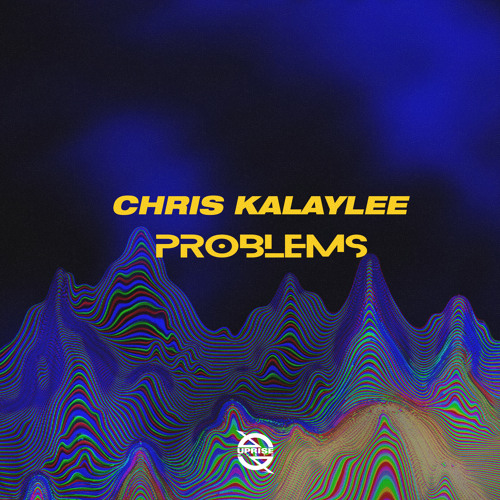 Chris Kalaylee Problems artwork faeton music