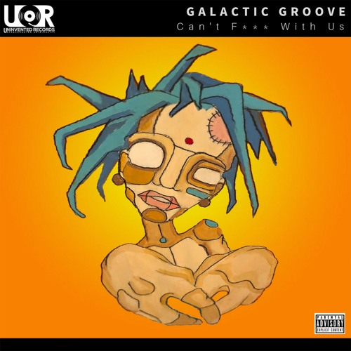 Galactic Groove Can't Fuck With Us (Original Mix) artwork faeton music