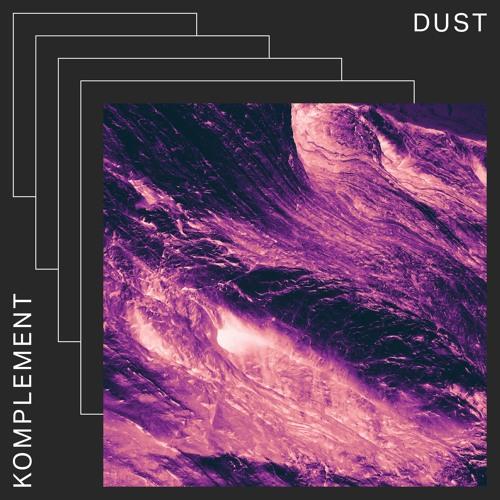 Komplement Dust artwork faeton music