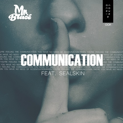 Mr. Blasé Communication (feat. Sealskin) artwork faeton music
