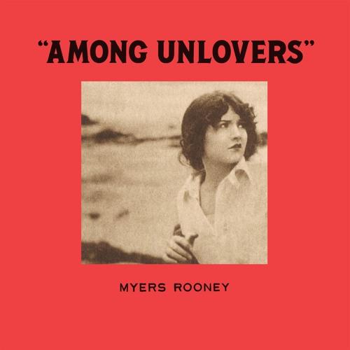 Myers Rooney Among Unlovers artwork faeton music