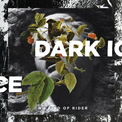 No Kind of Rider - Dark Ice (artwork faeton music)