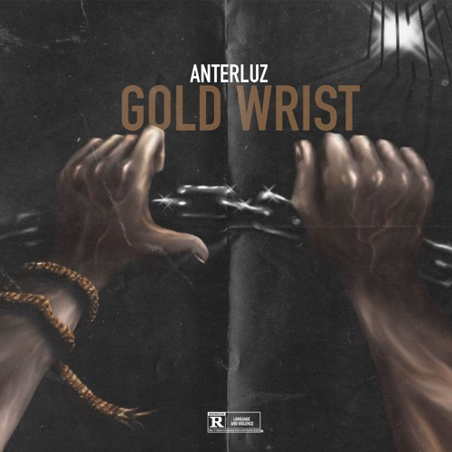 Anterluz - Gold Wrist (artwork faeton music)