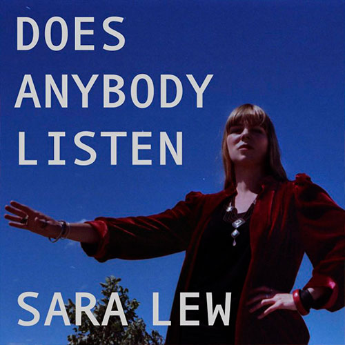 Sara Lew - Does Anybody Listen (artwork faeton music)