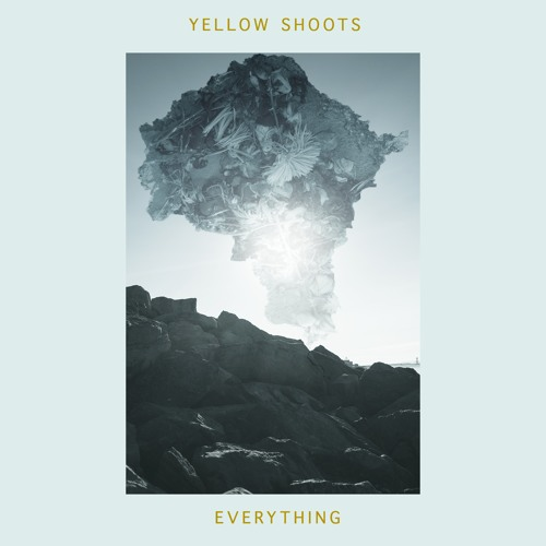 yellow shoots - everything (artwork faeton music)