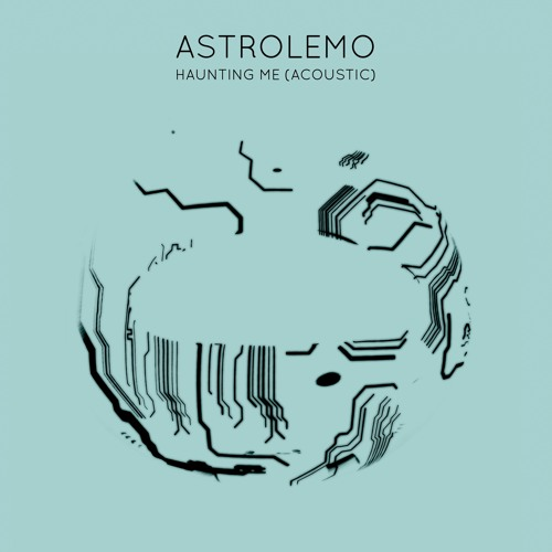 Astrolemo - Haunting Me (Acoustic) (artwork faeton music)