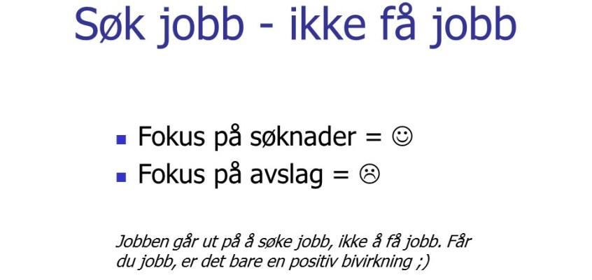 Søk jobb – ikke få jobb!