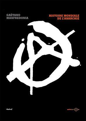 """Résultat de recherche d'images pour """"histoire mondiale de l'anarchie"""""""""""