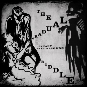 The Gradual Riddle by Tom Fahy