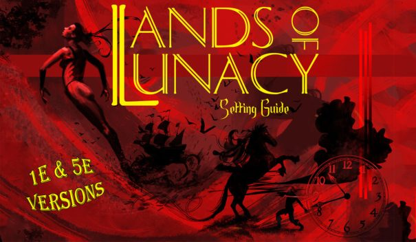 Lands of Lunacy