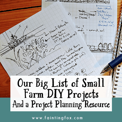 The Big List of Small Farm DIY Projects we are Tackling this Year