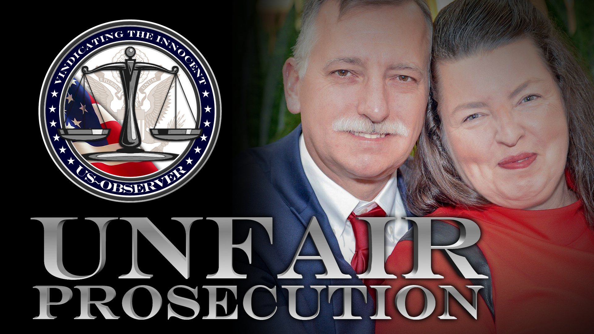 Unfair Prosecution: The James and Angela Faire Story