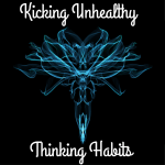 Kicking Unhealthy Thinking Habits