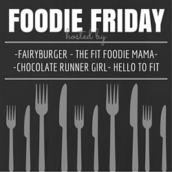 Foodie Friday