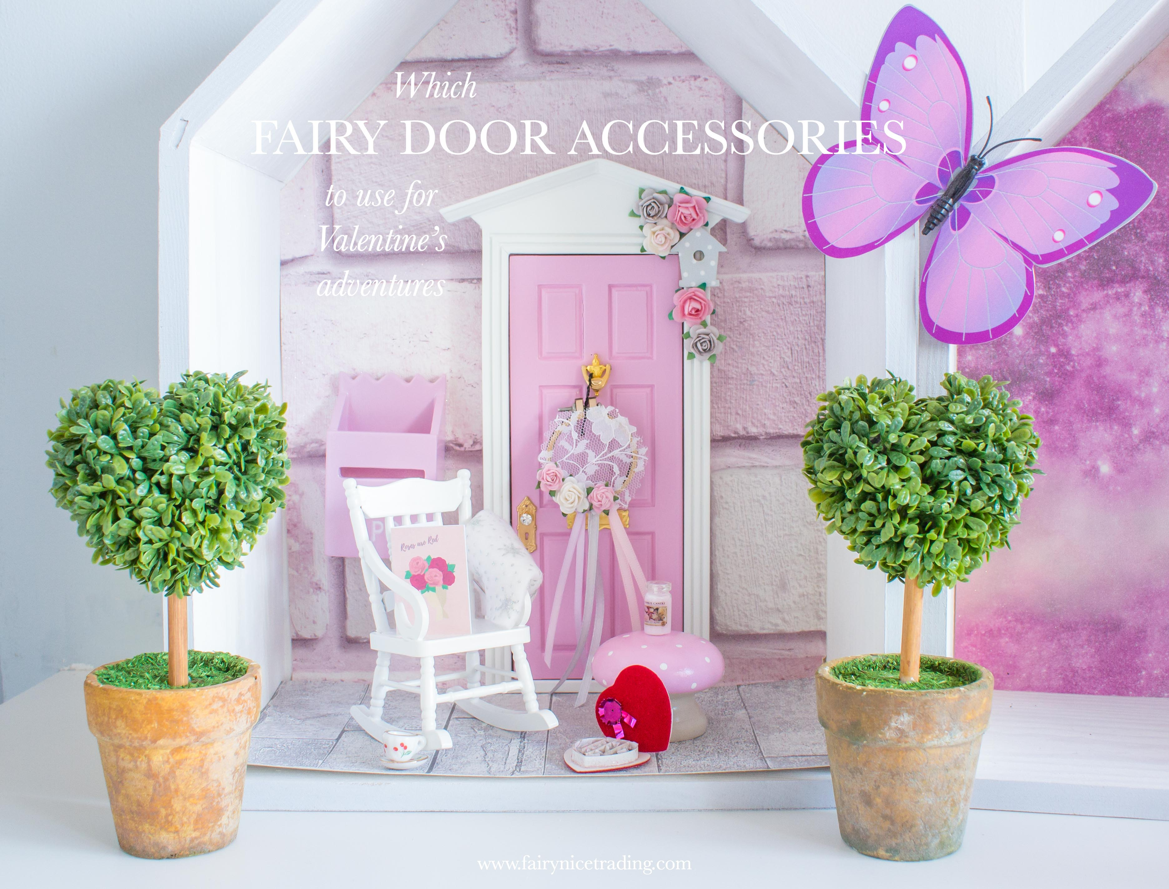 which Fairy Door accessories to use for Valentine's