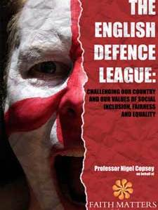 The English Defence League: Challenging Our Country and Our Values of Social Inclusion, Fairness and Equality.