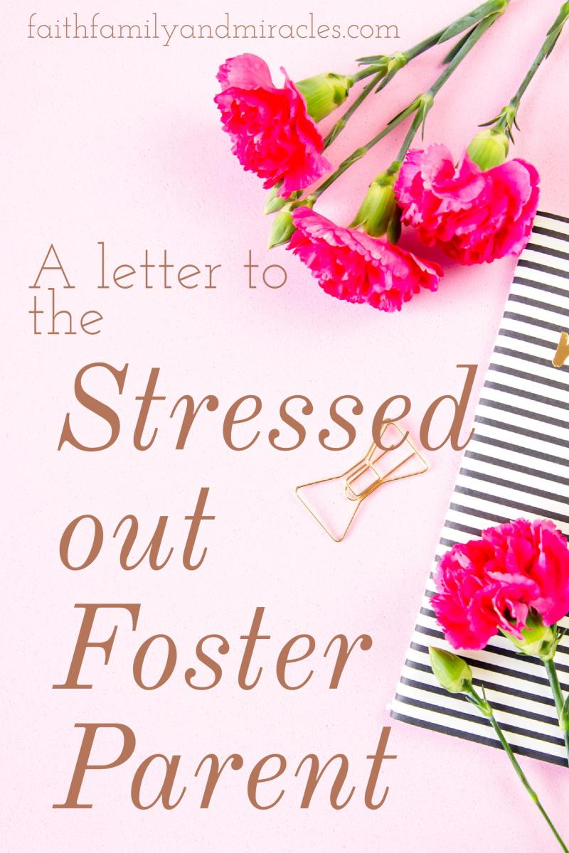 Adobe-Spark-56 To the Stressed Out Foster Parent