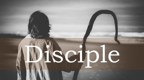 Disciple (Part 5) | Faith Family Church in Billings, MT ...
