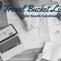Faith-Filled Family's Travel Bucket List for South Carolina