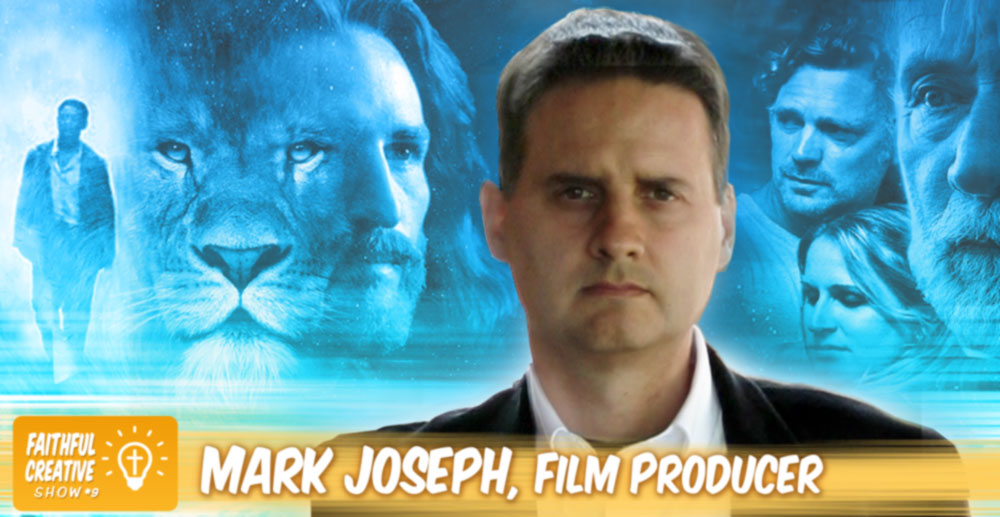 Mark Joseph – Ep 09 - Mark Joseph - Film Producing With Eternal Values