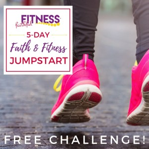 Faith and Fitness jumpstart
