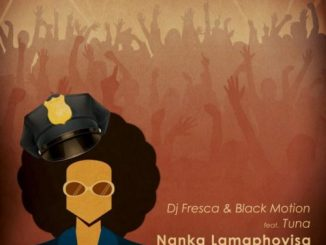 Nanka Lamaphoyisa ft. Tuna