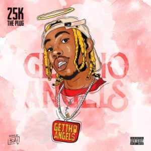 Fakaza Music Download 25K Ghetto Angels Mp3